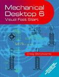 Mechanical Desktop 6 Visual Fast Start