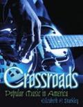 Crossroads Popular Music in Americaes