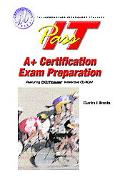 Pass-It A+ Certification Exam Preparation A+ Certification Exam Preparation