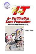 Pass-It A+ Certification Exam Preparation A+ Certification Exam Preparation