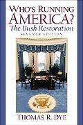 Who's Running America The Bush Restoration