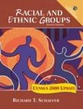 Racial and Ethnic Groups Census 2000 Update