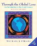 Through the Global Lens An Introduction to the Social Sciences