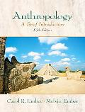 Anthropology A Brief Introduction
