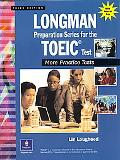 Longman Preparation Series for the Toeic Test More Practice Tests