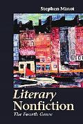 Literary Nonfiction The Fourth Genre
