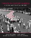 20th Century America: A Social and Political History