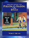 Police and Training Issues