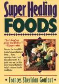 Super Healing Foods