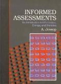 Informed Assessment: An Introduction to Information, Entropy and Statistics