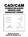 Cad/Cam Computer-Aided Design and Manufacturing