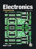 Electronics: A Complete Course (2nd Edition)