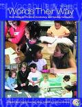 Words Their Way Word Study for Phonics, Vocabulary, and Spelling Instruction
