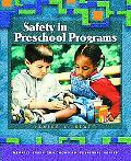 Safety in Preschool Programs