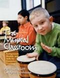 Musical Classroom Backgrounds, Models, and Skills for Elementary Teaching