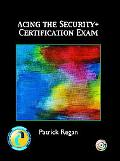 Acing the Security + Certification Exam