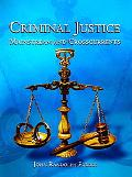 Criminal Justice Mainstream And Crosscurrents