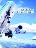 Aviation and Airport Security Terrorism and Safety Concerns