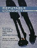 Reputable Conduct Ethical Issues in Policing and Corrections