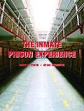 Inmate Prison Experience