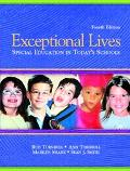 Exceptional Lives Special Education in Today's Schools