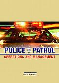 Police Patrol Operations and Management