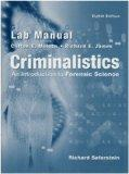 Lab Manual - Criminalistics: An Introduction To Forensic Science