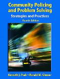 Community Policing and Problem Solving Strategies and Practices