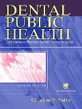 Dental Public Health Contemporary Practice for the Dental Hygienist