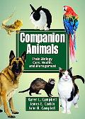 Companion Animals Their Biology, Care, Health, And Management