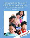 Introduction to Early Childhood Education: A Developmental Perspective