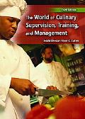 World Of Culinary Supervision, Training And Management