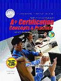 A+ Certification Concepts and Practices