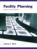 Facility Planning Principles, Technology, Guidelines