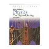 Brief Review in Physics 2003: The Physical Setting