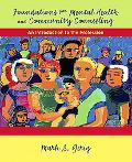 Foundations for Mental Health and Community Counseling An Introduction to the Profession