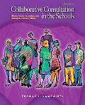 Collaborative Consultation in the Schools Effective Practices for Students With Learning and...