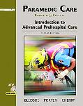 Paramedic Care Principles & Practice; Introduction To Advanced Prehospital Care