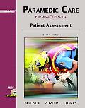 Paramedic Care Principles And Practice  Patient Assessment