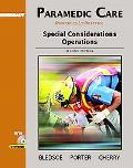 Paramedic Care Principles & Practice; Special Considerations Operations