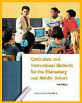 Curriculum And Instructional Methods For Elementary And Middle School