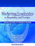 Marketing Leadership in Hospitality And Tourism Strategies and Tactics for Competitive Advan...