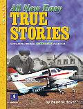All New Easy True Stories A Picture-Based Beginning Reader