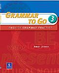 Grammar to Go 3 English Grammar Practice