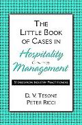 Little Book Of Cases In Hospitality Management Stories From Industry Practitioners