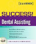 Success! in Dental Assisting A Q&A Review