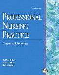 Professional Nursing Practice: Concepts and Perspectives