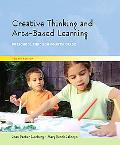 Creative Thinking And Arts-based Learning Preschool Through Fourth Grade