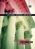 Criminal Courts Structure, Process, And Issues