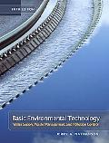 Basic Environmental Technology Water Supply, Waste Management, and Pullution Control